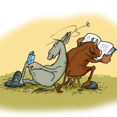 Was der Ochs am besten kennt, ist das Neue Testament. Auch der Esel ist nicht dumm, er liest im Evangelium!